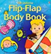 The Usborne Flip Flap Body Book