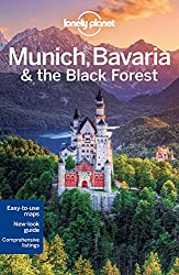 Lonely Planet Munich Bavaria and the Black Forest by Marcia Monje De