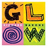 Glow ~ Richard Barone