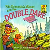 The Berenstain Bears and the Double Dare (Berenstain Bears First Time Books (Prebound))