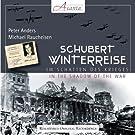 Franz Schubert: Winterreise (im Schatten des Krieges)