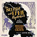 The Brenda and Effie Mysteries: Brenda Has Risen from the Grave Audiobook by Paul Magrs Narrated by Anne Reid