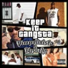 Keep It Gangsta [Explicit]