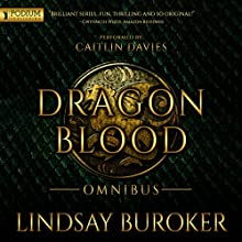 Dragon Blood - Omnibus (       UNABRIDGED) by Lindsay Buroker Narrated by Caitlin Davies