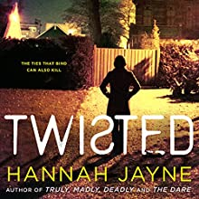 Twisted Audiobook by Hannah Jayne Narrated by Amy McFadden