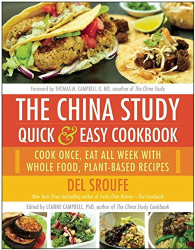 The China Study Quick & Easy Cookbook