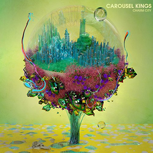 Carousel Kings - Charm City (LP Vinyl)