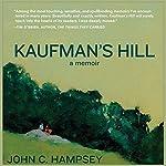 Kaufman's Hill: A Memoir | John C. Hampsey