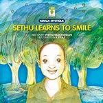 Sethu Learns to Smile | Vinitha Ramchandani