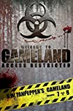 GAMELAND Episodes 7-8: Tag, Youre Dead + Jackers Code (S.W. Tanpeppers GAMELAND) (Volume 7)