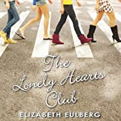 The Lonely Hearts Club | [Elizabeth Eulberg]