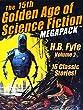 The 15th Golden Age of Science Fiction MEGAPACK TM: H.B Fyfe, Vol. 2