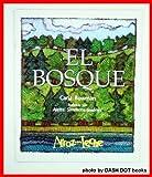 El Bosque (Spanish Edition)