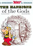 René Goscinny The Mansions of The Gods (Asterix (Orion Hardcover))
