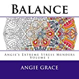Balance (Angie s Extreme Stress Menders Volume 1)