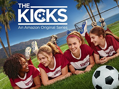 The Kicks - Season 1 [Ultra HD]