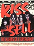 Kiss and Sell: The Making of a Superg...