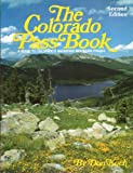 The Colorado Pass Book: A Guide to Colorado's Backroad Mountain Passes (The Pruett Series)
