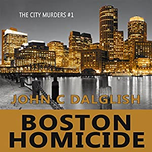 Boston Homicide: A Clean Suspense Mystery Audiobook