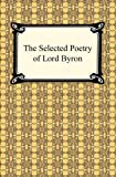 img - for The Selected Poetry of Lord Byron book / textbook / text book