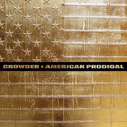 CROWDER - AMERICAN PRODIGAL (GATE)