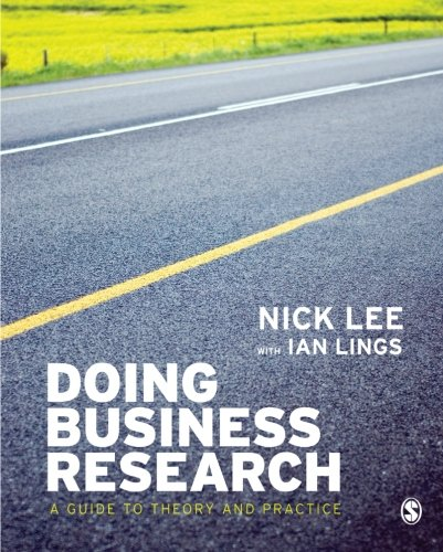 Doing Business Research: A Guide to Theory and Practice