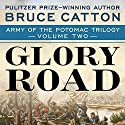 Glory Road Audiobook by Bruce Catton Narrated by Kevin T. Collins
