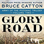 Glory Road | Bruce Catton