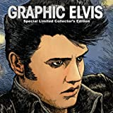 Graphic Elvis Limited Collector's Hardcover
