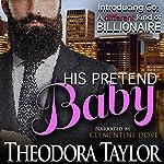 His Pretend Baby | Theodora Taylor