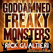 Goddamned Freaky Monsters: The Tome of Bill, Book 5 | Rick Gualtieri