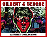 img - for Gilbert&George: A Family Collection book / textbook / text book