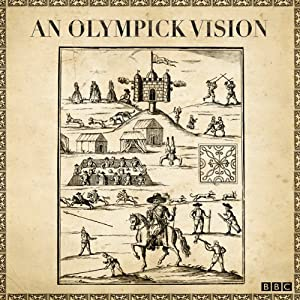 An Olympick Vision (Radio 3 Sunday Feature) | [Ed Smith]