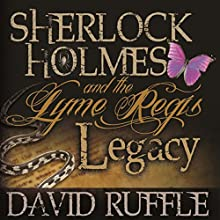 Sherlock Holmes and the Lyme Regis Legacy Audiobook by David Ruffle Narrated by Andy Barker