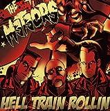 Hell Train Rollin'