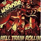 Hell Train Rollin (2010 Reissue)