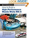 How to Build a High-Performance Mazda...