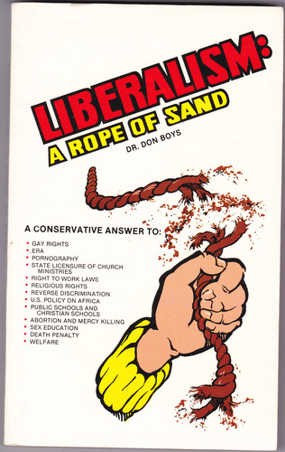 Liberalism A rope of sand