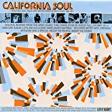 California Soul - Rare Funk Soul Jazz & Latin Groove from the West Coast 1965-1981