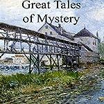 Great Tales of Mystery | Bret Harte,Edgar Allan Poe,G. K. Chesterton