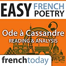 Ode à Cassandre (Easy French Poetry): Reading & Analysis Audiobook by Pierre Ronsard Narrated by Camille Chevalier-Karfis