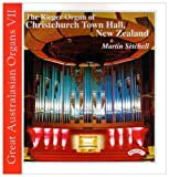 Martin Setchell Great Australasian Organ Series - Vol. 7 / The Organ of Christchurch Town Hall, New Zealand