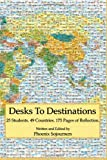 Desks to Destinations: 25 Students, 49 Countries, 175 Pages of Reflection