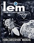 LEM Lunar Excursion Module Familiariz...