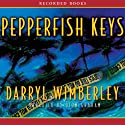 Pepperfish Keys: A Barrett Raines Mystery Audiobook by Darryl Wimberley Narrated by Dion Graham