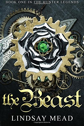 The Beast: Volume 1 (The Hunter Legends)