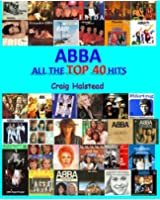 ABBA: All The Top 40 Hits