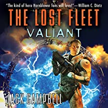 The Lost Fleet: Valiant Audiobook by Jack Campbell Narrated by Christian Rummel