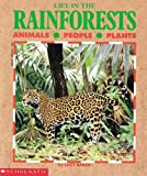 Life in the Rainforests (0590461311) by Baker, Lucy