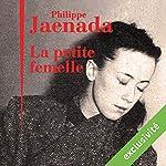 La petite femelle | Philippe Jaenada